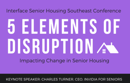 5 Elements Of Disruption In Senior Housing
